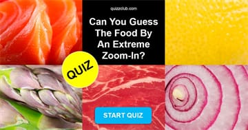 knowledge Quiz Test: Can You Guess The Food By An Extreme Zoom-In?