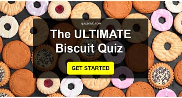 funny Quiz Test: Do You Know These Crunchy Biscuits?
