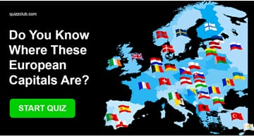 Geography Quiz Test: Do You Know Where These European Capitals Are?