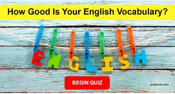 language Quiz Test: How Good Is Your English Vocabulary?