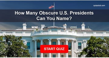 Quiz Test: How Many Obscure U.S. Presidents Can You Name?