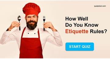 Culture Quiz Test: How Well DoYou Know Etiquette Rules?