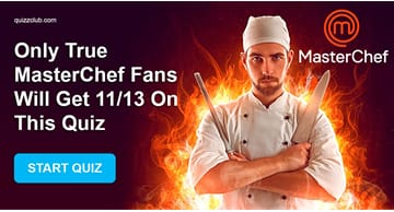 Movies & TV Quiz Test: Only true MasterChef fans will get 11/13 on this quiz