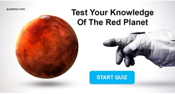 Science Quiz Test: Test Your Knowledge Of The Red Planet