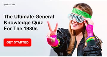 knowledge Quiz Test: The Ultimate General Knowledge Quiz For The 1980s
