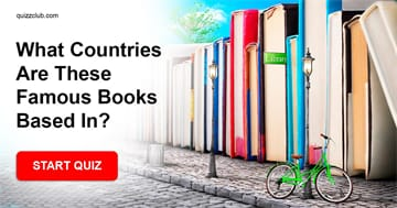 knowledge Quiz Test: What Countries Are These Famous Books Based In?