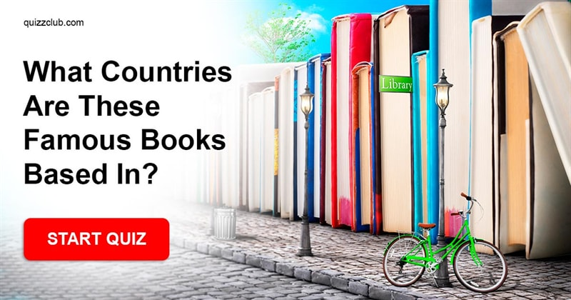 Quiz Test: What Countries Are These Famous Books Based In?