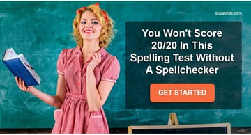 language Quiz Test: You Won't Score 20/20 In This Spelling Test Without A Spellchecker