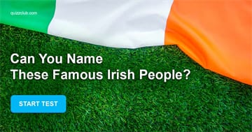 Society Quiz Test: Can you name these famous Irish people?