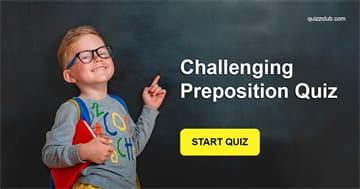 language Quiz Test: Challenging Preposition Quiz