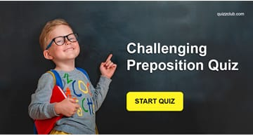 language Quiz Test: Challenging Preposition Quiz