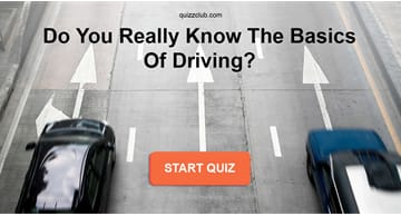 knowledge Quiz Test: Do You Really Know The Basics Of Driving?