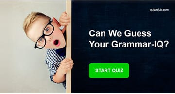 IQ Quiz Test: Can We Guess Your Grammar-IQ?