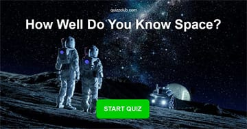 Science Quiz Test: How well do you know space?