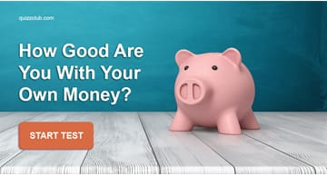 knowledge Quiz Test: This Addition And Subtraction Quiz Will Tell You How Good You Are With Your Own Money?