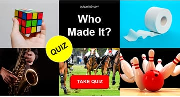 History Quiz Test: Who Made It? Inventions Quiz
