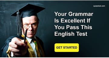 language Quiz Test: Your Grammar Is Excellent If You Pass This English Test