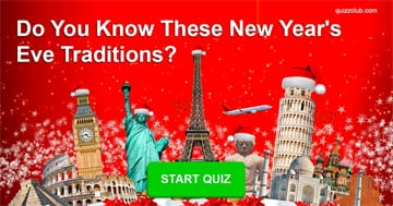 funny Quiz Test: Can You Match The New Year's Eve Tradition To The Country It's Practiced In?