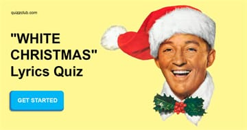 """music Quiz Test: Do You Remember The Lyrics To every song In """"White Christmas""""?"""