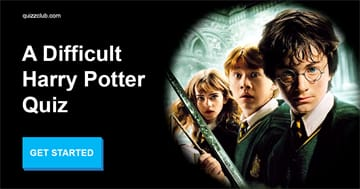 Movies & TV Quiz Test: Can You Pass This Truly Difficult Harry Potter Quiz?