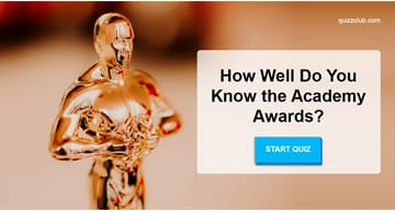 Movies & TV Quiz Test: How Well Do You Know the Academy Awards?