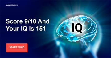 IQ Quiz Test: Score 9/10 And Your IQ Is 151