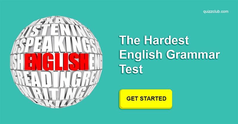 The Hardest English Grammar Test | Trivia Quiz | QuizzClub