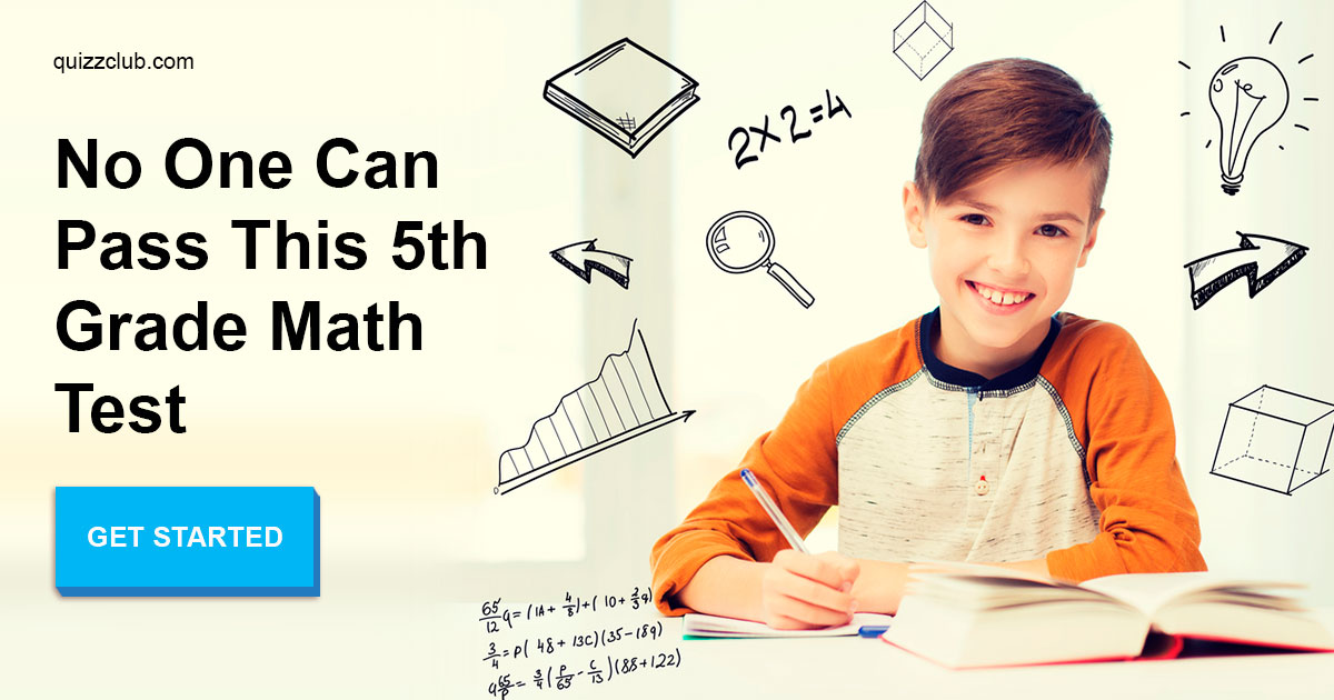 No One Can Pass This 5th Grade Math Test | Trivia Quiz | QuizzClub