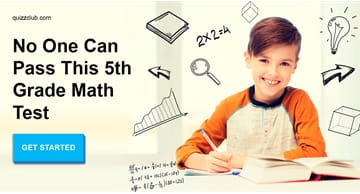 knowledge Quiz Test: No One Can Pass This 5th Grade Math Test