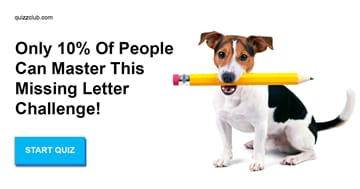 language Quiz Test: Only 10% Of People Can Master This Missing Letter Challenge!