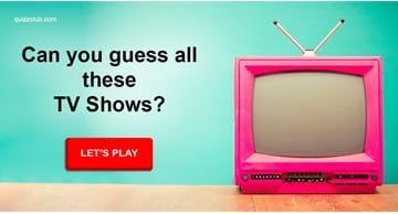 Movies & TV Quiz Test: Can You Guess The TV Show From Its Opening Scene?