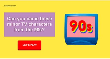 Movies & TV Quiz Test: Can you remember the names of these minor TV characters from the 90s?