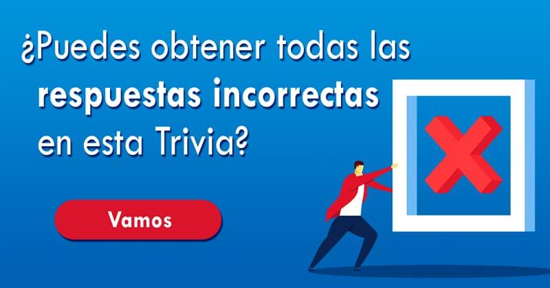 Divertido Quiz Test: ¿Puedes obtener todas las respuestas incorrectas en esta Trivia?