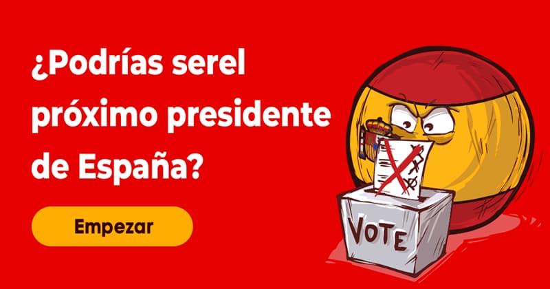 Cultura Quiz Test: ¿Podrías ser el próximo presidente de España?