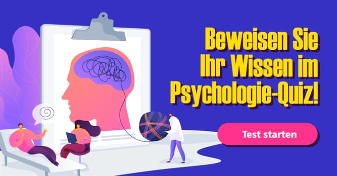 Psychologie Quiz-Test: Quiz: Psychologie