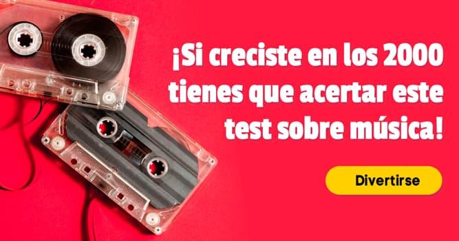 Música Quiz Test: ¡Si creciste en los 2000 tienes que acertar este test sobre música!