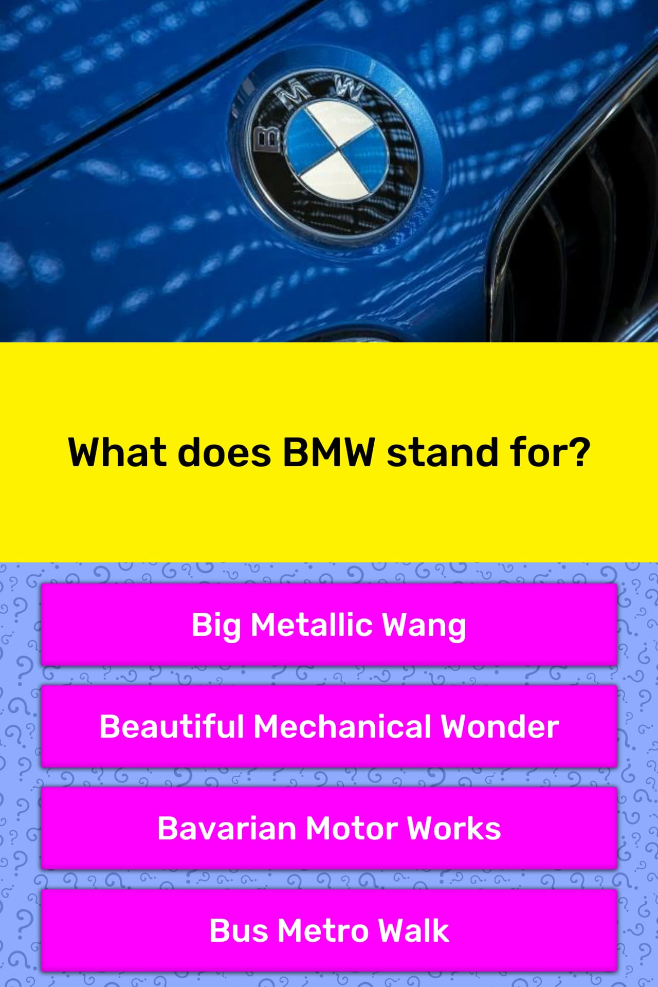 What Does Bmw Stand For Trivia Answers Quizzclub