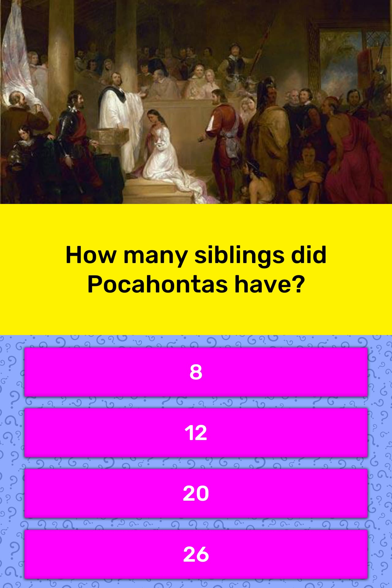 How Many Siblings Did Pocahontas Have Trivia Answers