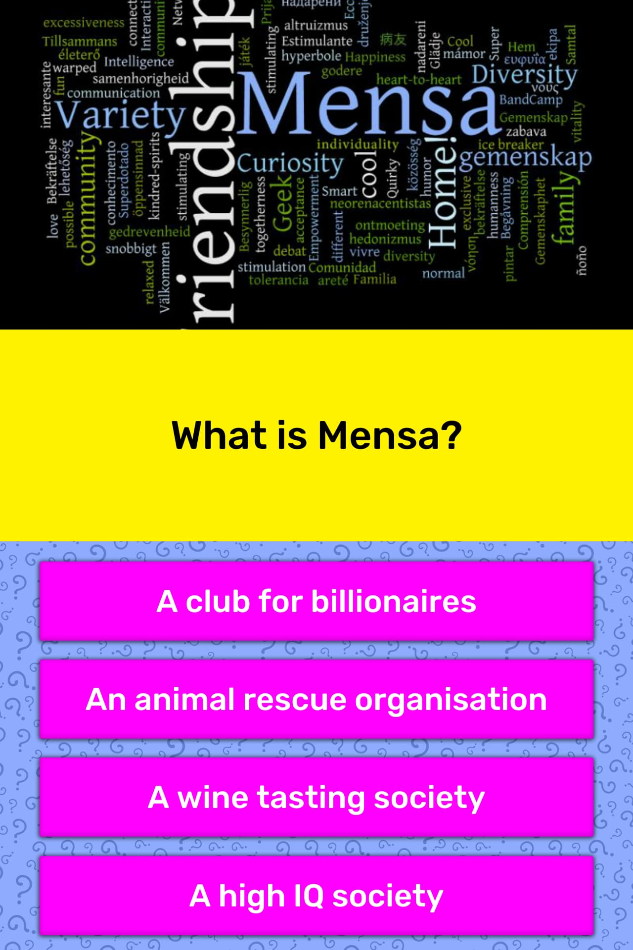 What is Mensa? | Trivia Questions | QuizzClub