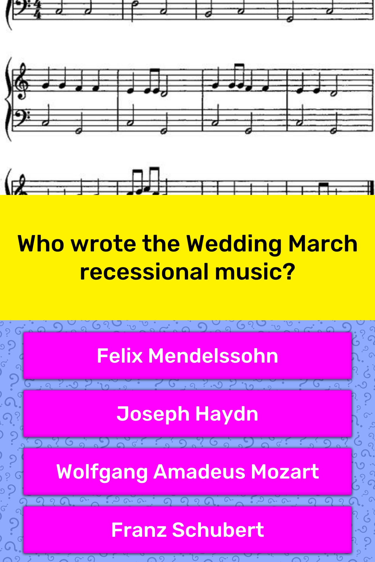 Wedding Recessional Music.Who Wrote The Wedding March Trivia Answers Quizzclub