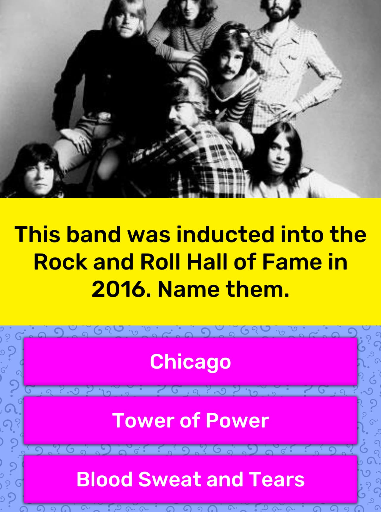 This band was inducted into the Rock    | Trivia Answers