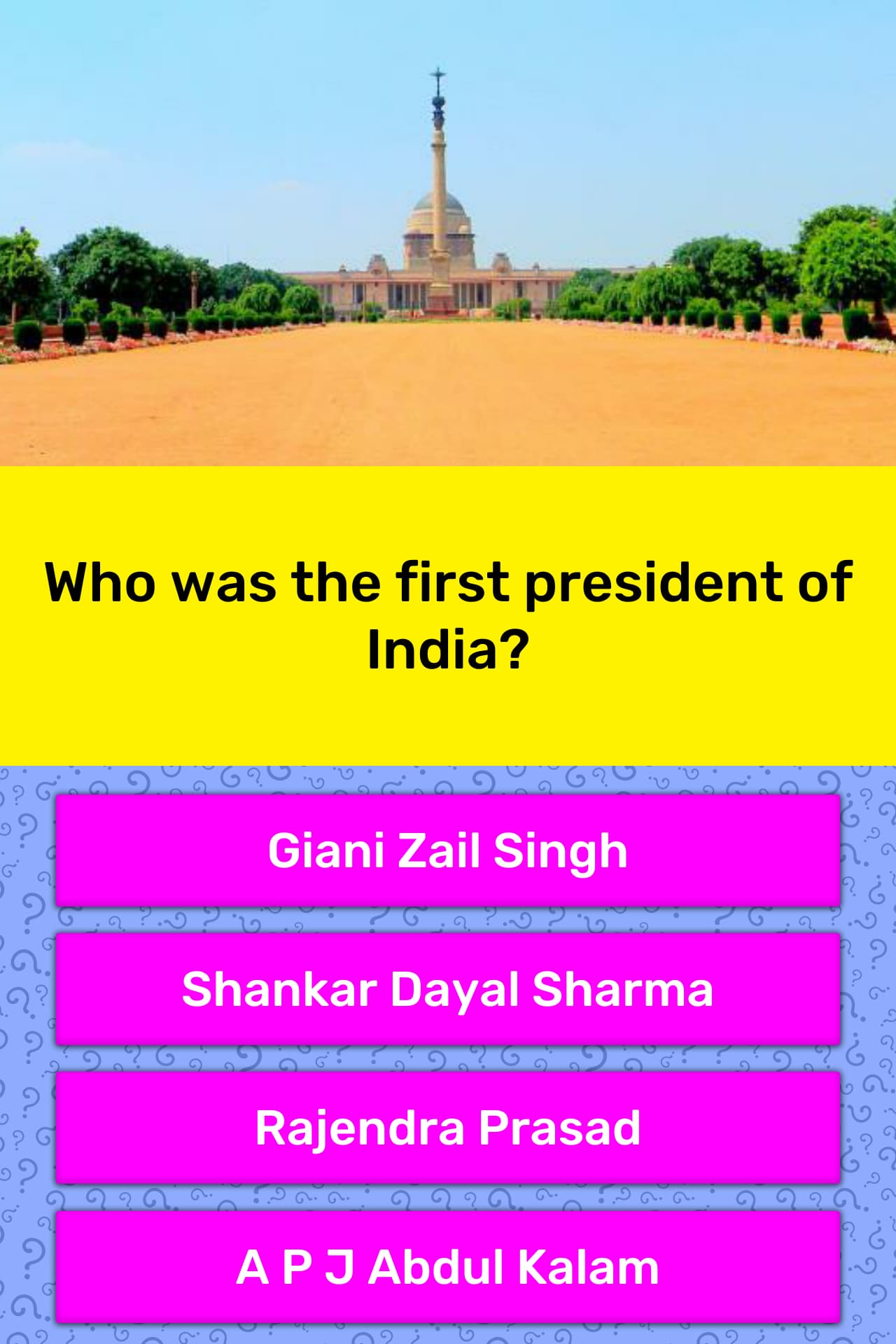Who was the first president of India? | Trivia Answers