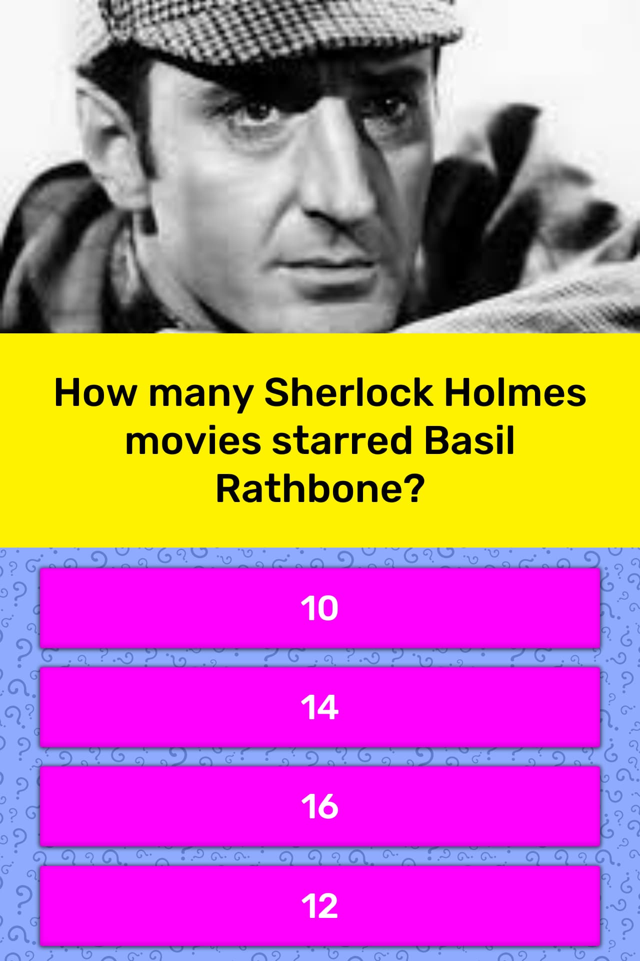 How many Sherlock Holmes movies    | Trivia Answers | QuizzClub