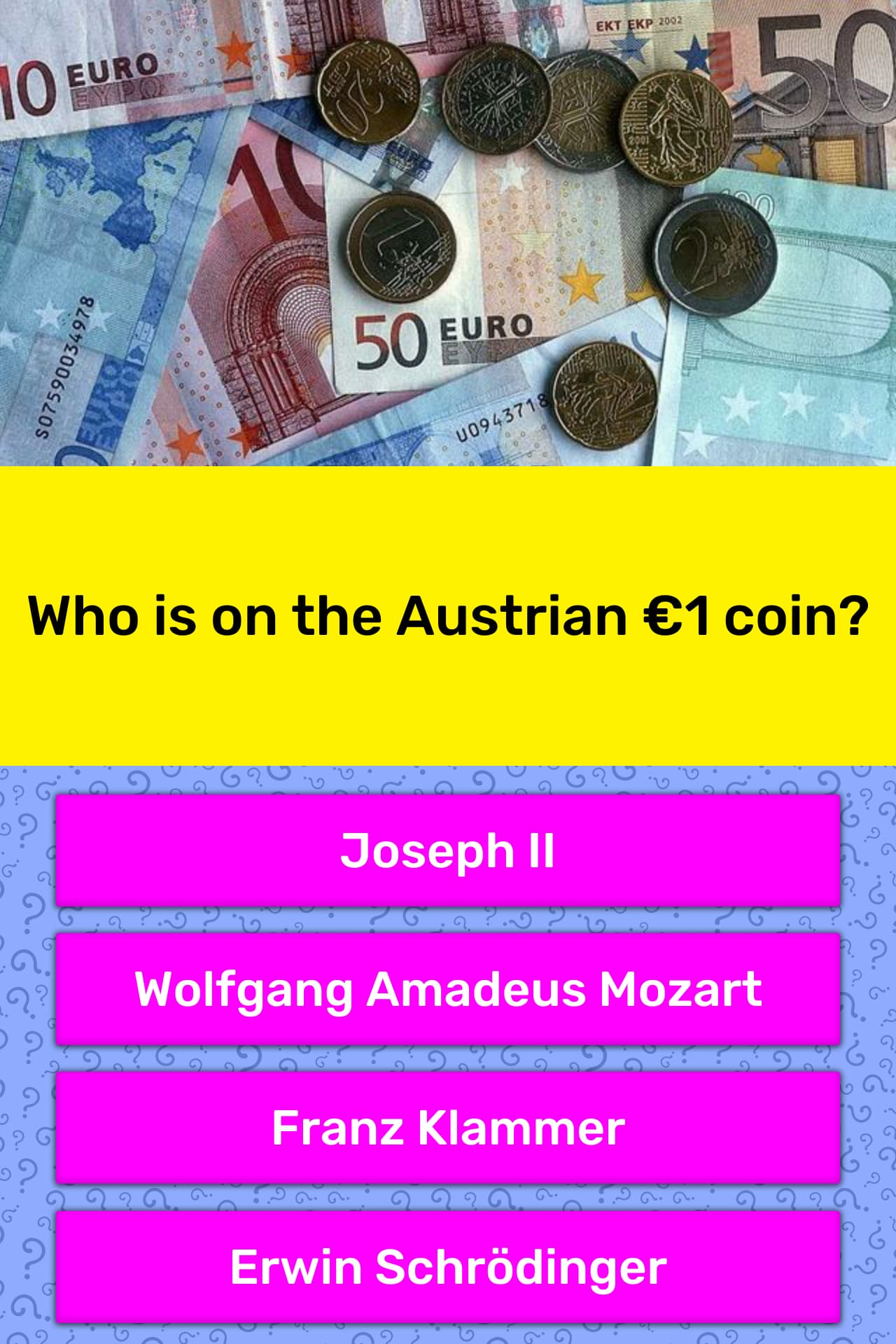 Who is on the Austrian €1 coin? | Trivia Answers | QuizzClub