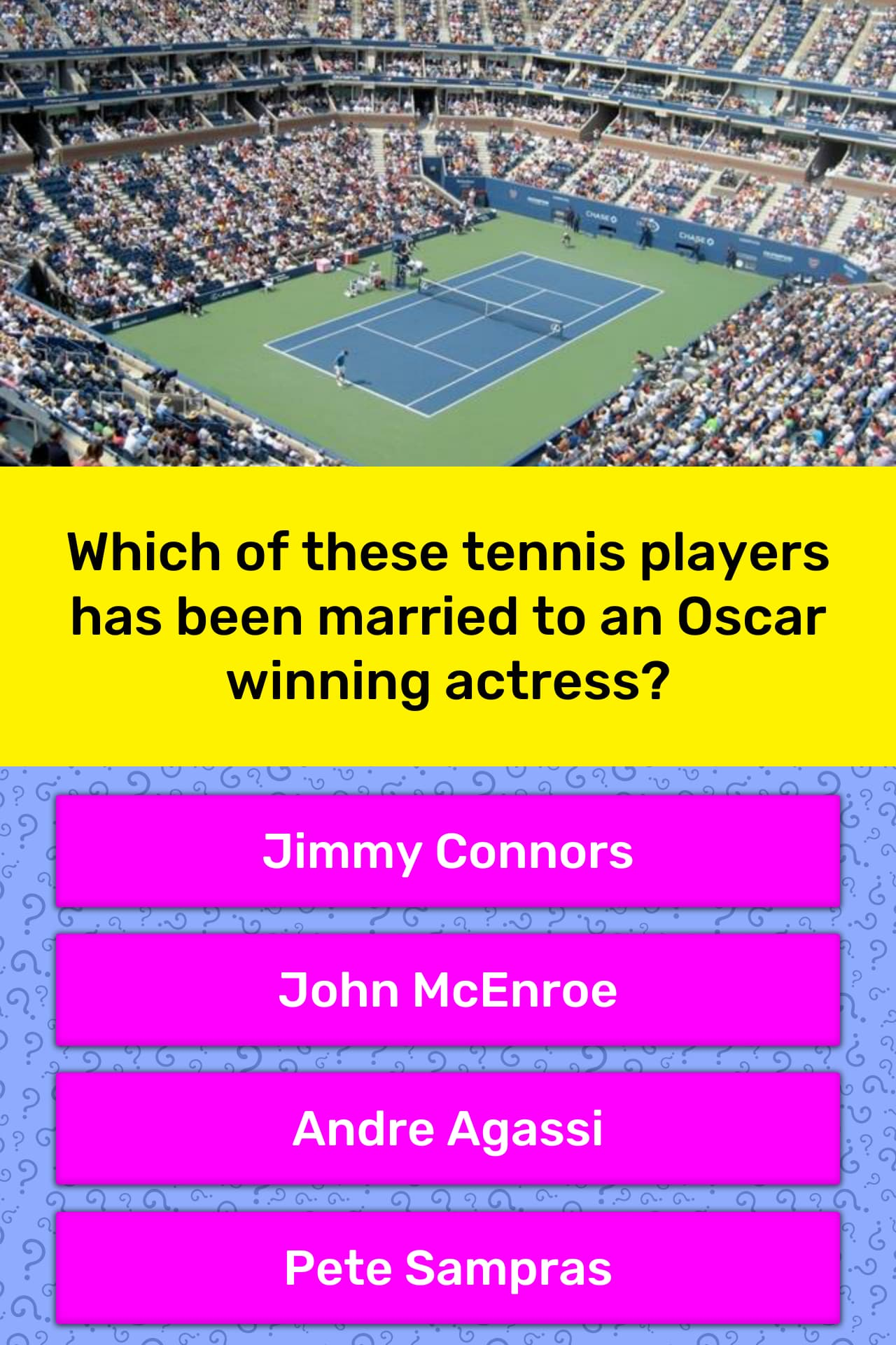 Which of these tennis players has    | Trivia Answers