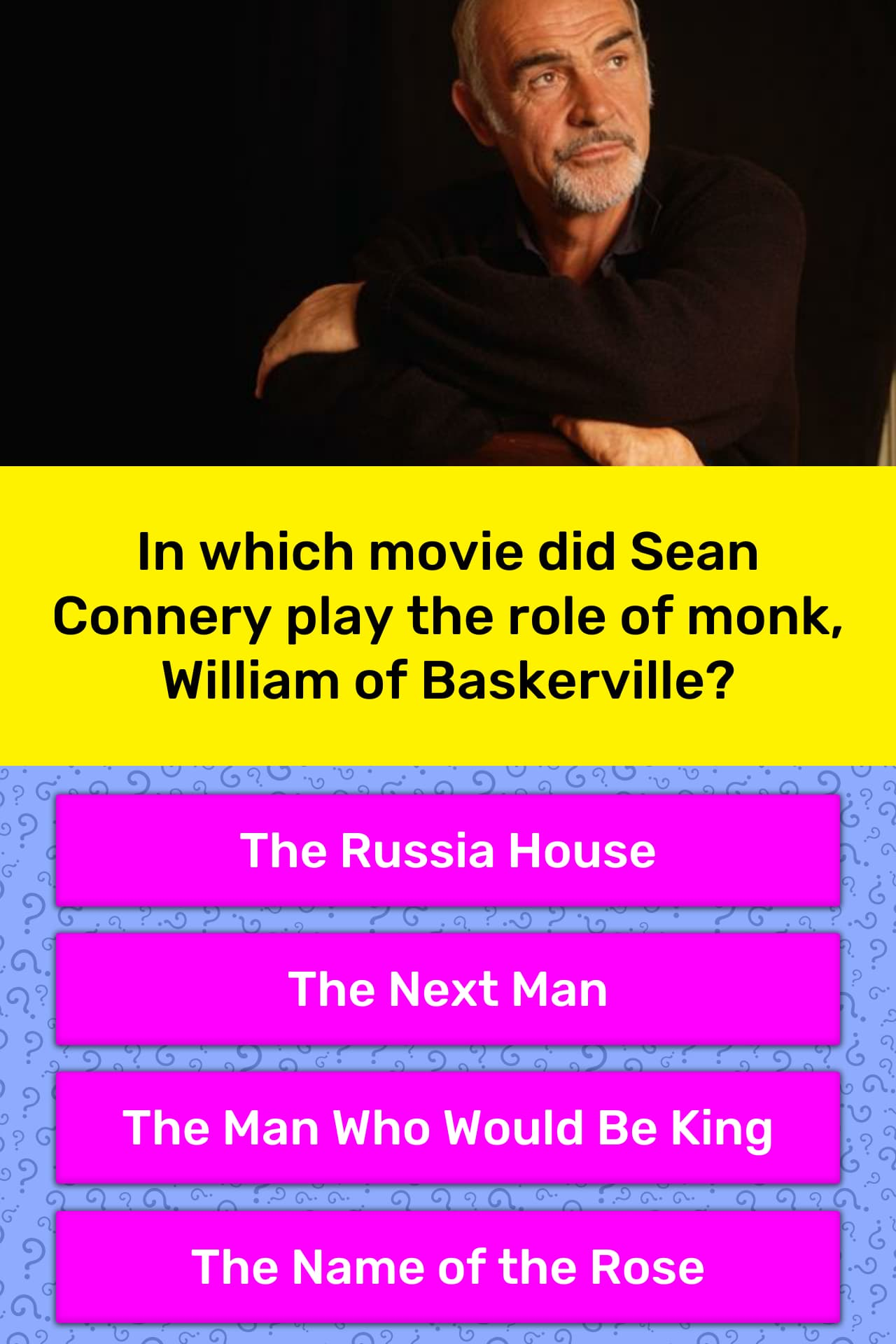 In which movie did Sean Connery play    | Trivia Answers