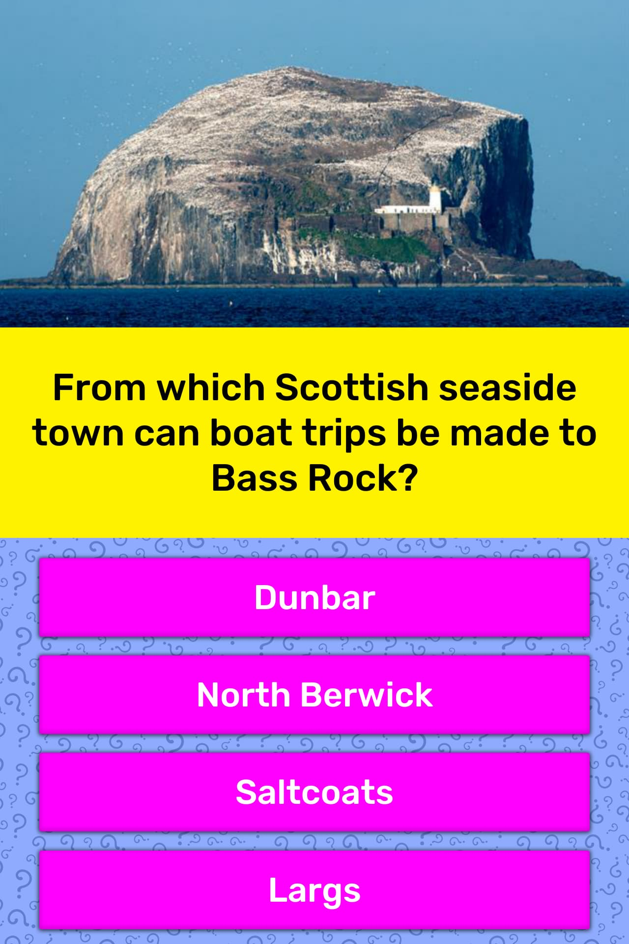 From which Scottish seaside town can    | Trivia Questions