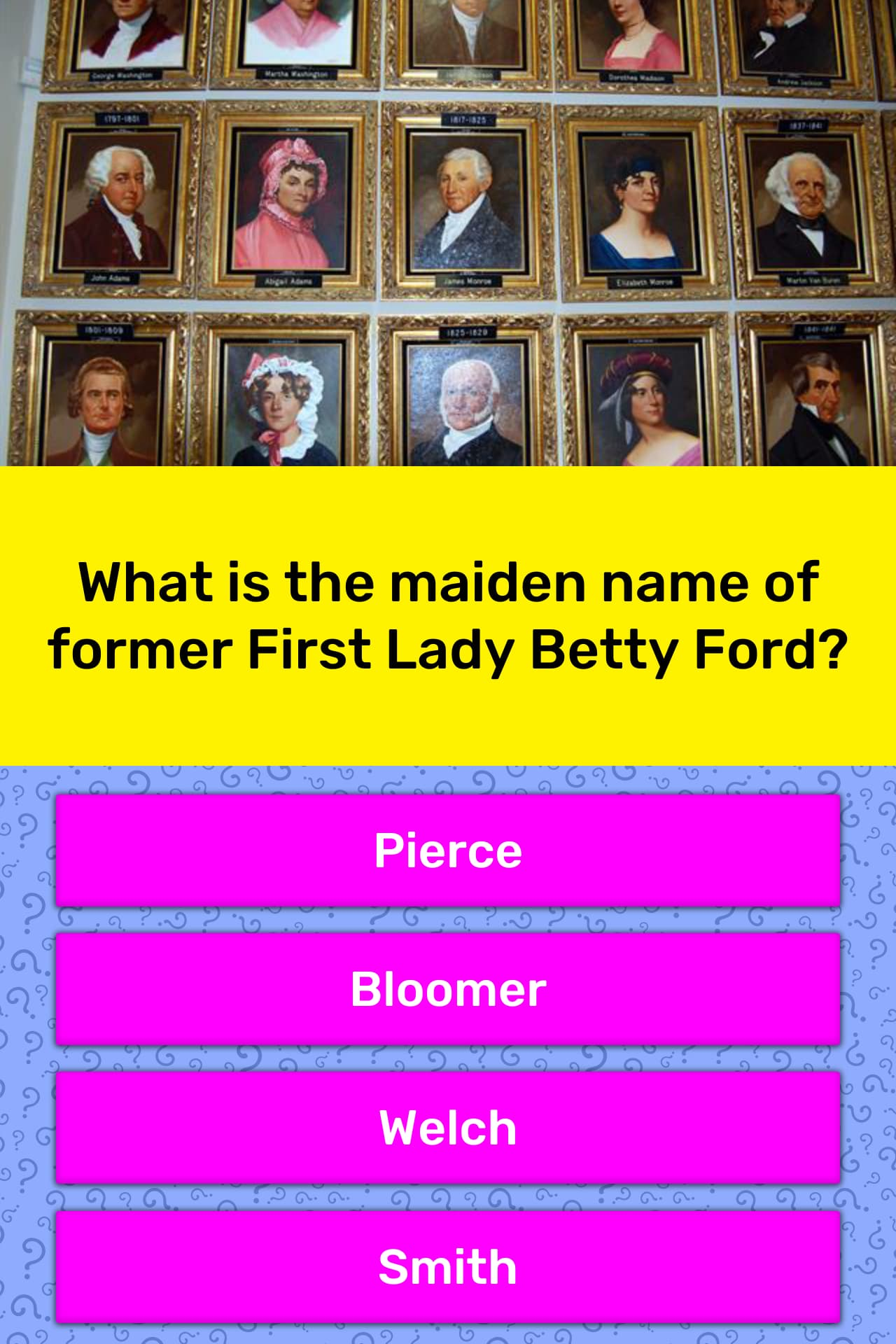 What is the maiden name of former...   Trivia Answers ...