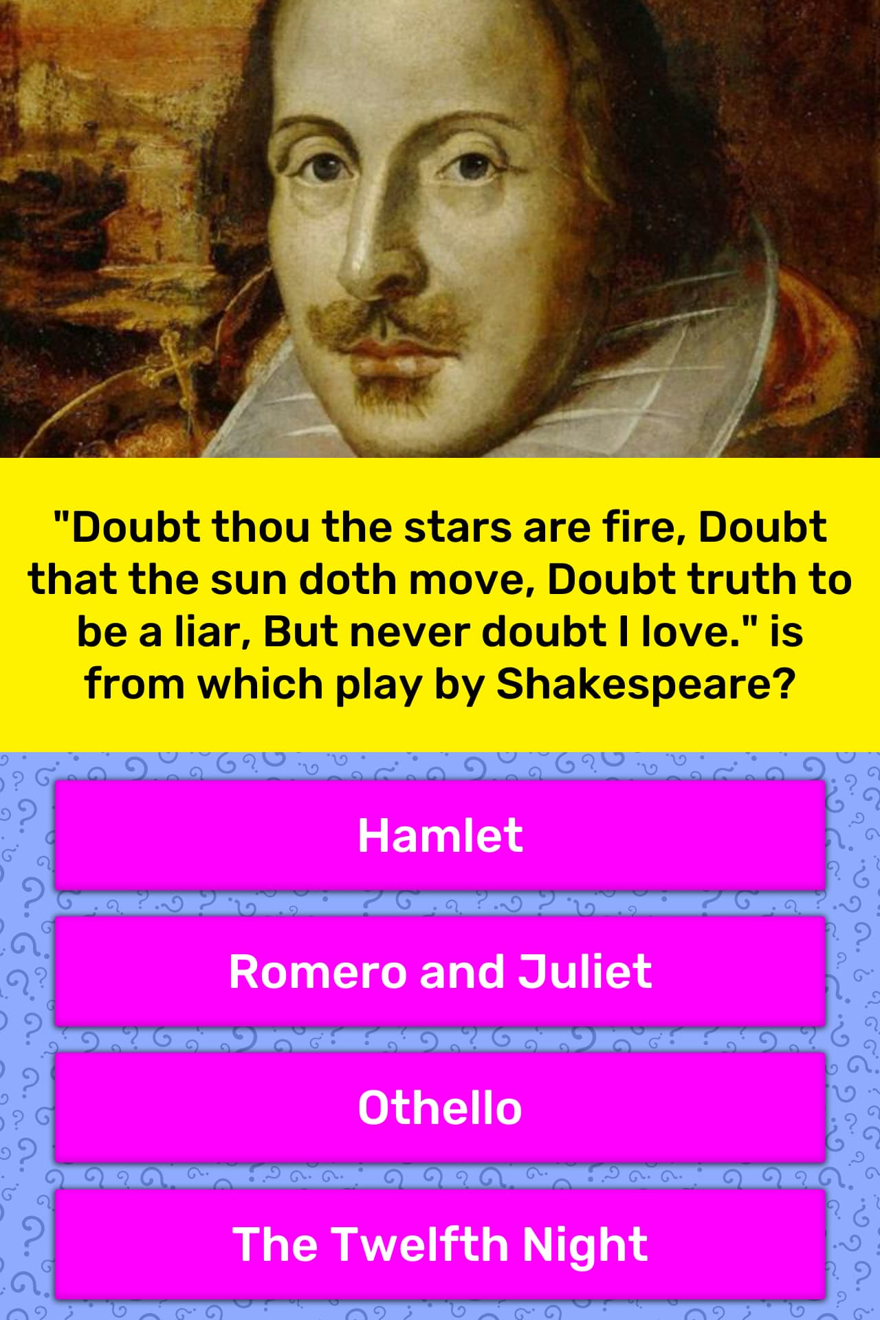 """""""Doubt thou the stars are fire,... 