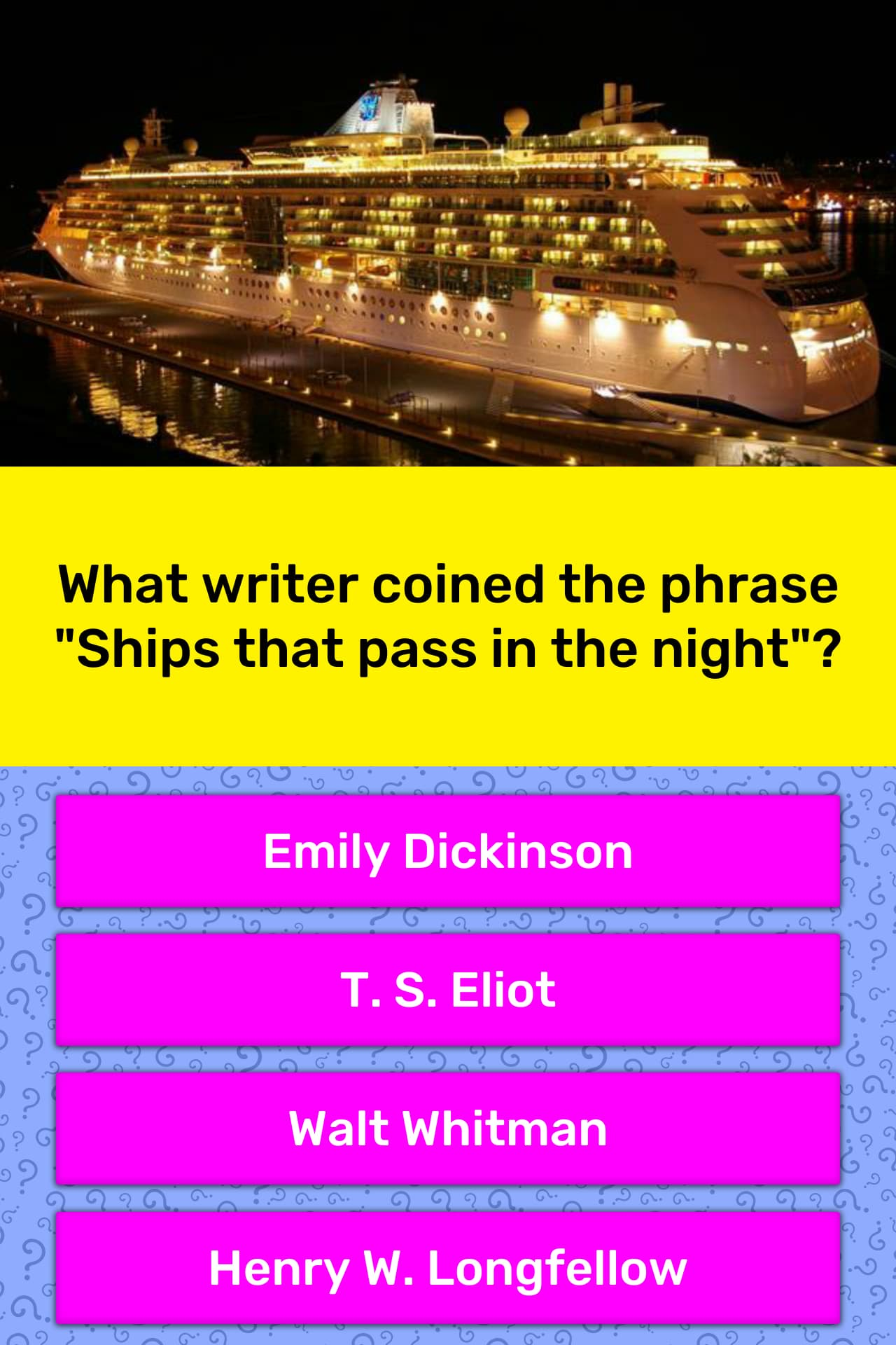 Which Writer Coined The Phrase Ships That Pass In The Night
